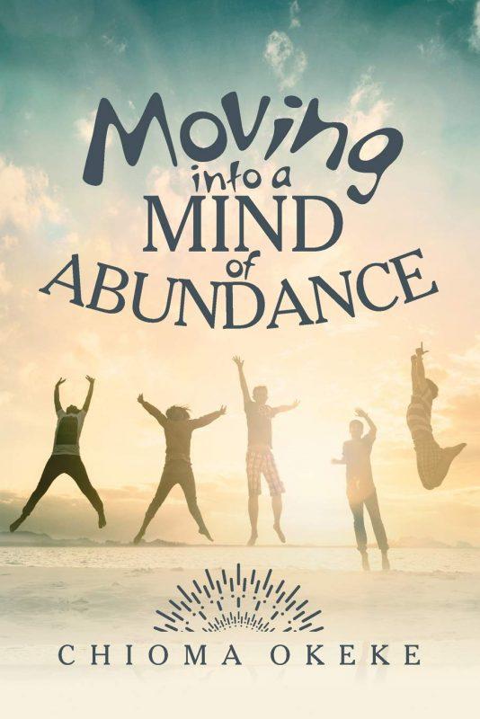 Moving Into A Mind of Abundance