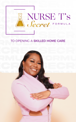 Nurse T's ebook on Opening a Skilled Homecare Agenccy