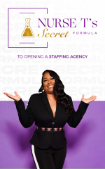 Nurse T's ebook on Opening a Staffing Agency