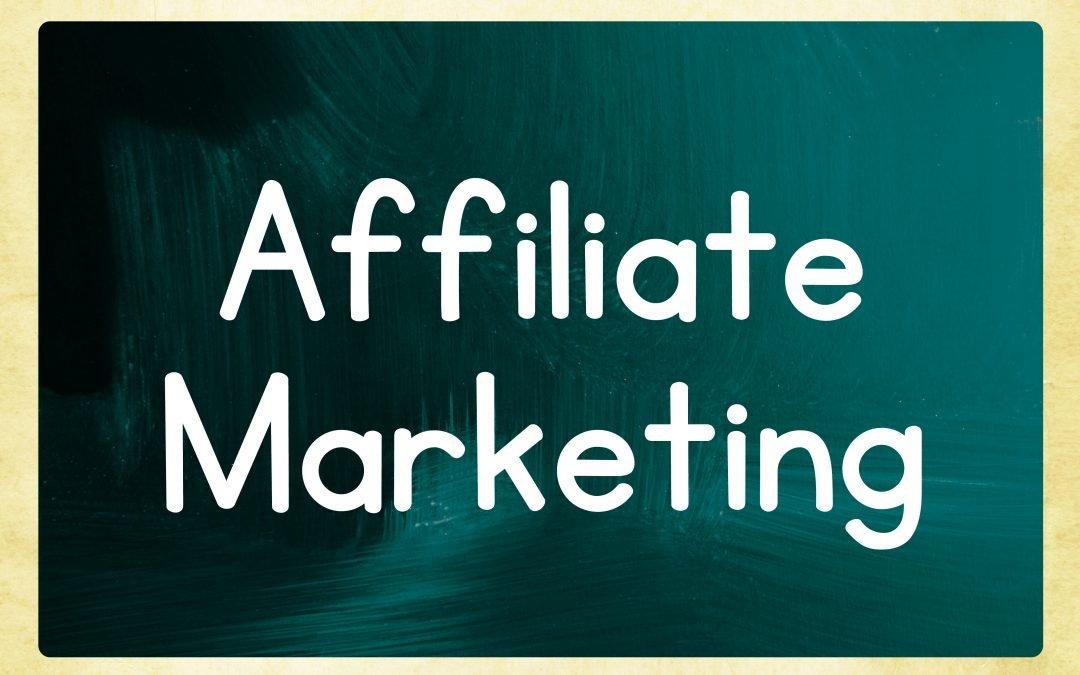 Affiliate Marketing: The Hidden Business Secret
