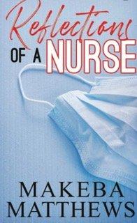 Reflections of A Nurse